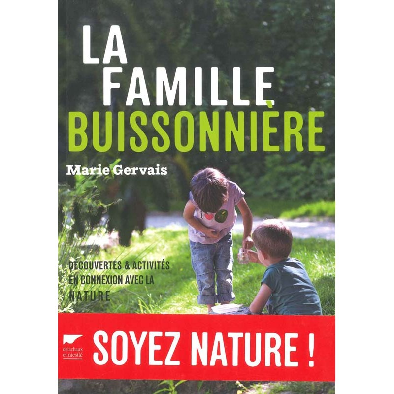 Famille buissonnière (La)