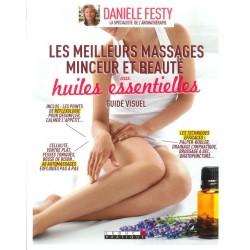 Meilleurs massages minceur et beauté aux huiles essentielles (Les)