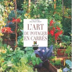 Art du potager en carrés (L')