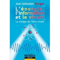 Énergie l'information et le vivant (L')