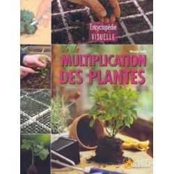 Encyclopédie de la multiplication des plantes