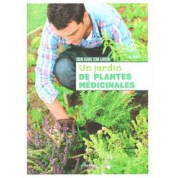 Jardin de plantes médicinales (Un)