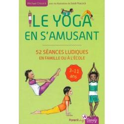 Yoga en s'amusant (Le)