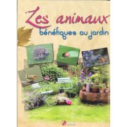 Animaux bénéfiques au jardin (Les)