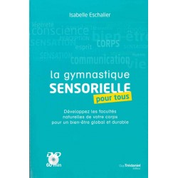 Gymnastique sensorielle...