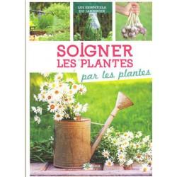 Soigner les plantes par les plantes