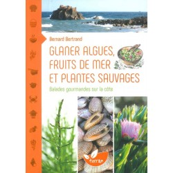 Glaner algues, fruits de...