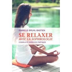 Relaxer avec la sophrologie (Se)
