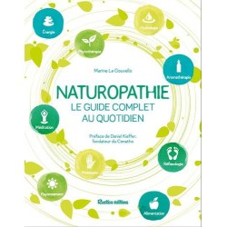 Naturopathie, le guide...