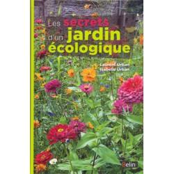 Secrets d'un jardin écologique (Les)