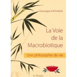 Voie de la macrobiotique (La)