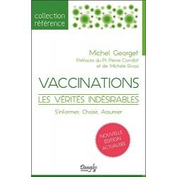 Vaccinations les vérités...