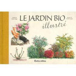 Jardin bio illustré (Le)
