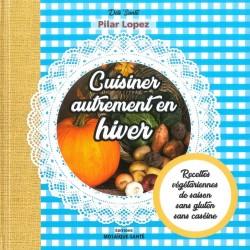 Cuisiner Autrement En Hiver