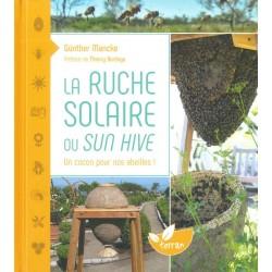 Ruche solaire ou sun hive (La)