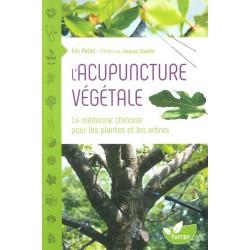 Acupuncture végétale (L')