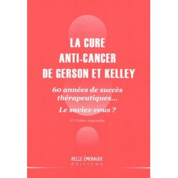 Cure anti cancer de Gerson et Kelley (La)