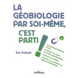 Géobiologie par soi-même,...