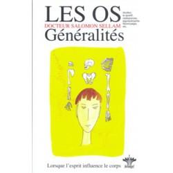 Os (Les) – Généralités