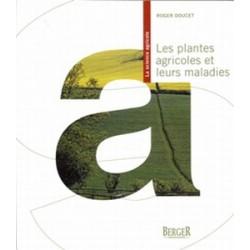 Plantes agricoles et leurs maladies (Les)