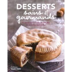 Desserts sains et gourmands...