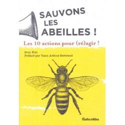 Sauvons les abeilles ! Les...