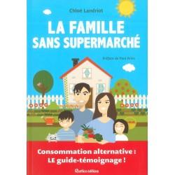 Famille sans supermarché (La)