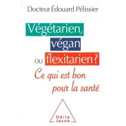 Végétarien, végan ou...