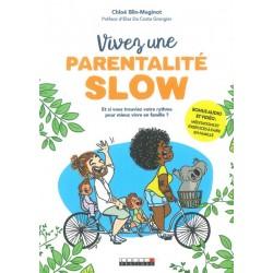 Vivez une parentalité Slow