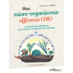 Micro-organismes efficaces...