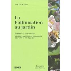 Pollinisation au jardin (La)