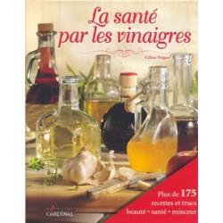 Santé par les vinaigres (La)