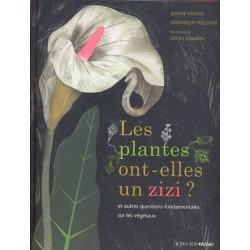 Plantes ont elles un zizi ? (Les)