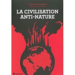 Civilisation anti-nature (La)