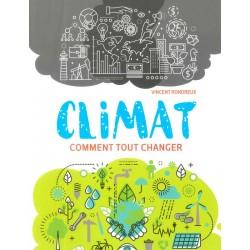 Climat comment tout changer