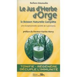 Jus d'herbe d'Orge (Le)