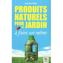 Produits naturels pour le jardin à faire soi même