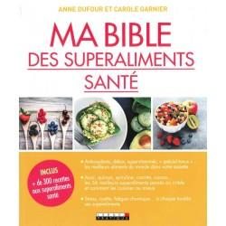 Bible des superaliments...