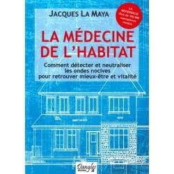Médecine de l'habitat (La)