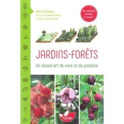 Jardins-Forêts Un nouvel...