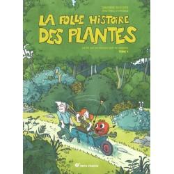 Folle histoire des plantes...