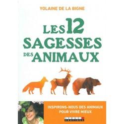 12 sagesses des animaux (Les)