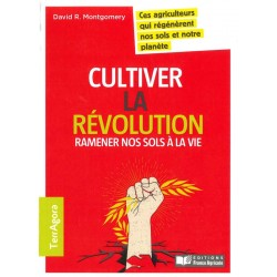 Cultiver la révolution...