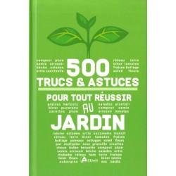 500 Trucs & Astuces pour...