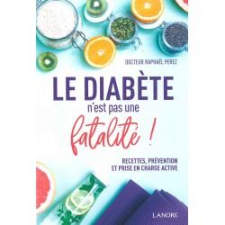 Diabète n'est pas une...