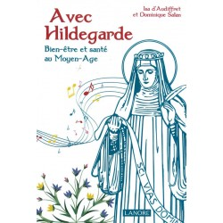 Avec Hildegarde Bien-être...