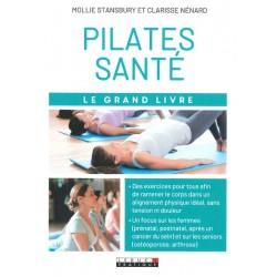 Pilates santé le grand livre