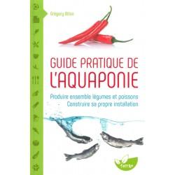 Guide pratique de l'aquaponie