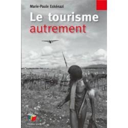 Tourisme autrement (Le)