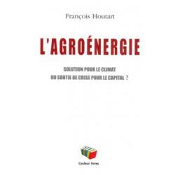 Agroénergie (L') solution pour le climat